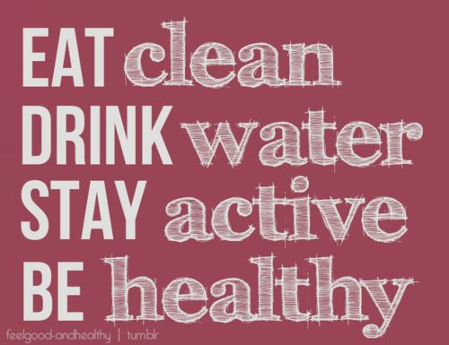 Eat drink stay BE: Clean Eating, Quotes, Weight Loss, Fitness Inspiration, Healthy, Fitness Motivation