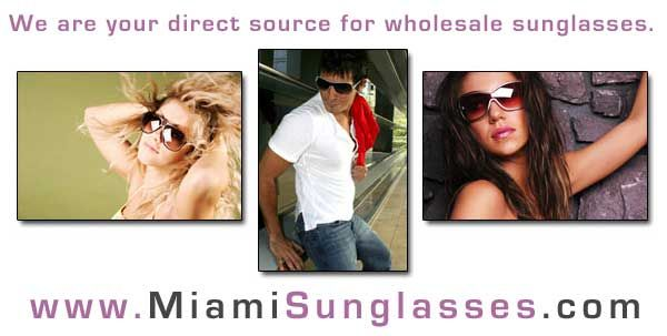 Designer Sunglasses from Miami Wholesale Sunglasses