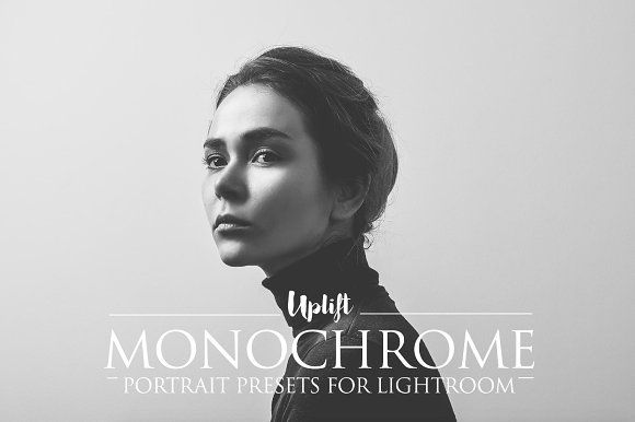 MONOCHROME Portrait Presets by Uplift Actions on @creativemarket