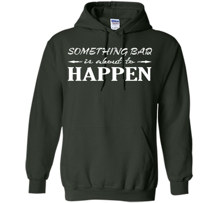 Something bad is about to happen clever quotes funny t-shirt T-Shirt