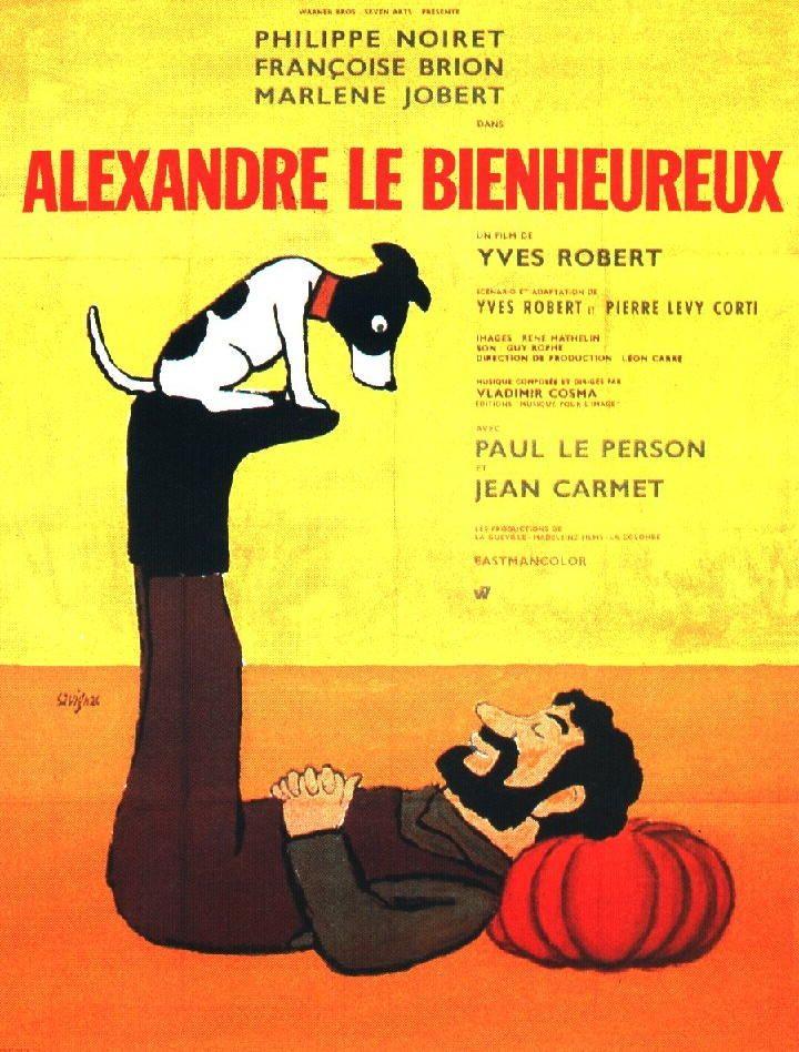 Alexandre le Bienheureux , un film de Yves Robert avec Paul Le Person ,Jean Carmet , Philippe Noiret , Marlène Jobert ...