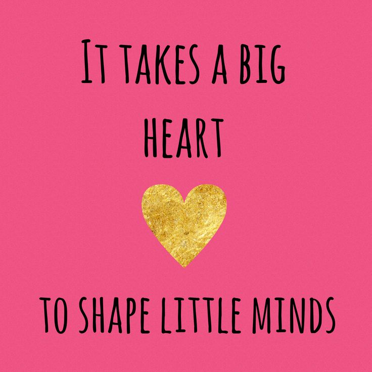 It takes a big heart, to shape little minds … teaching quotes, educational, education, teacher, learning, developing, motivational, inspirational, c…