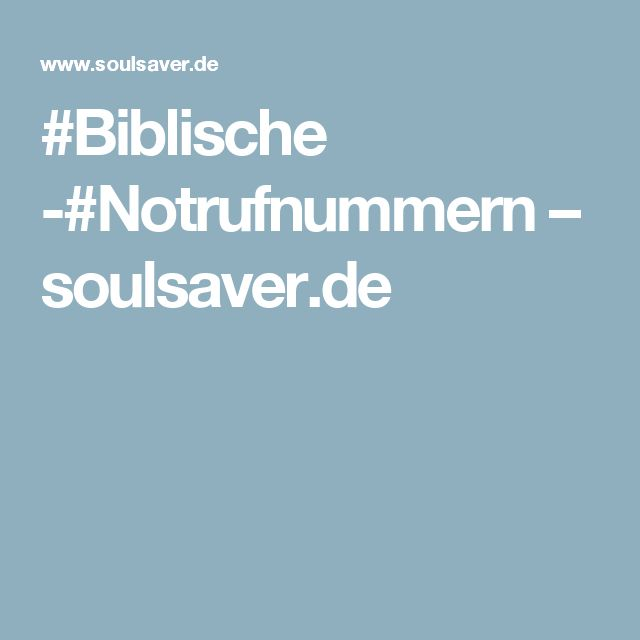 #Biblische -#Notrufnummern – soulsaver.de
