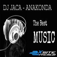 DJ JACA - ANAKONDA - The BEST Music 1 (2016) (01.30.2016) by DJ JACA on SoundCloud