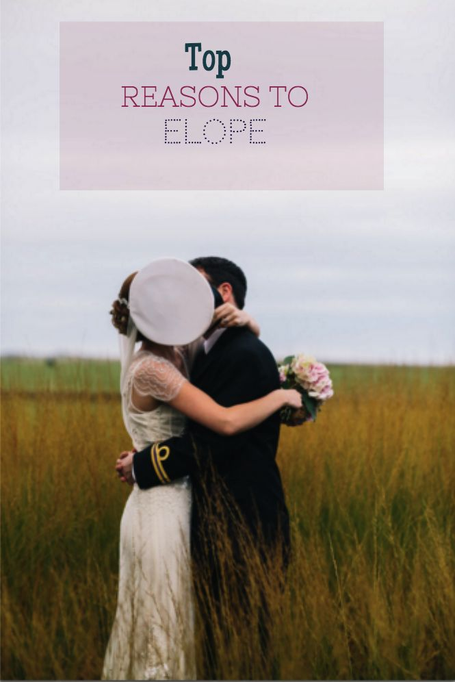 Top Reasons To Elope