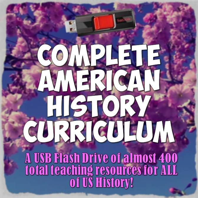 With this purchase, you will receive a USB flash drive of 385 files in 21 folders full of EVERY resource for American History PLUS tons more great resources! It is enough to plan out every day of the entire school year!