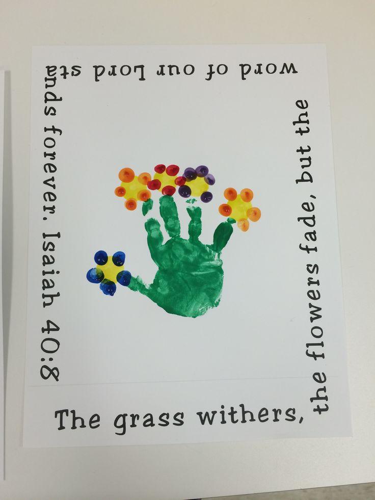 Flower Craft  Handprint Isaiah 408  Preschool Projects