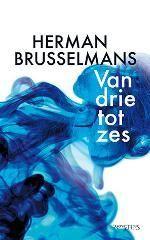 Herman Brusselmans : Van drie tot zes - Fictie, thema: liefde