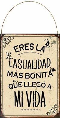 Cartel De Chapa Vintage Retro Eres La Casualidad M349 - $ 198,00