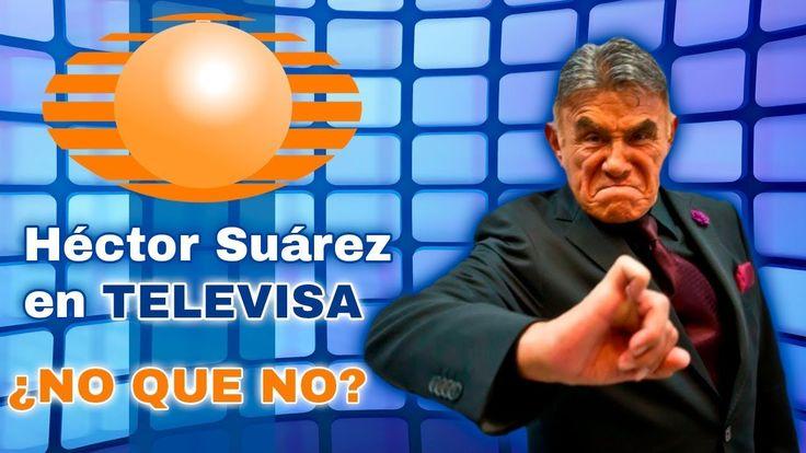Héctor Suárez en Televisa ¡HABLADOR!
