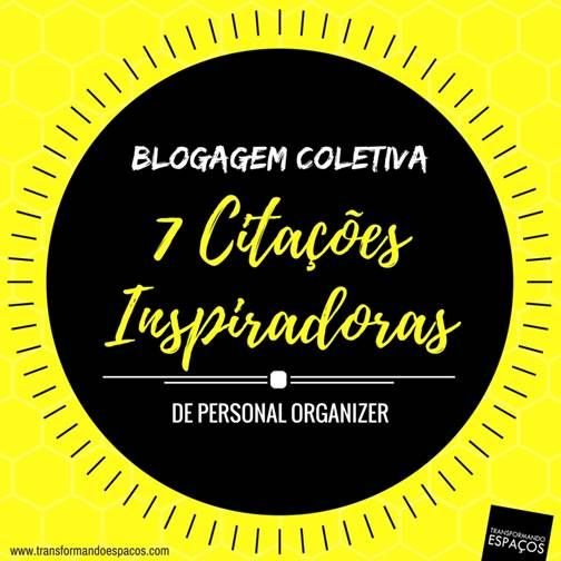 7 citações inspiradoras - blogagem coletiva