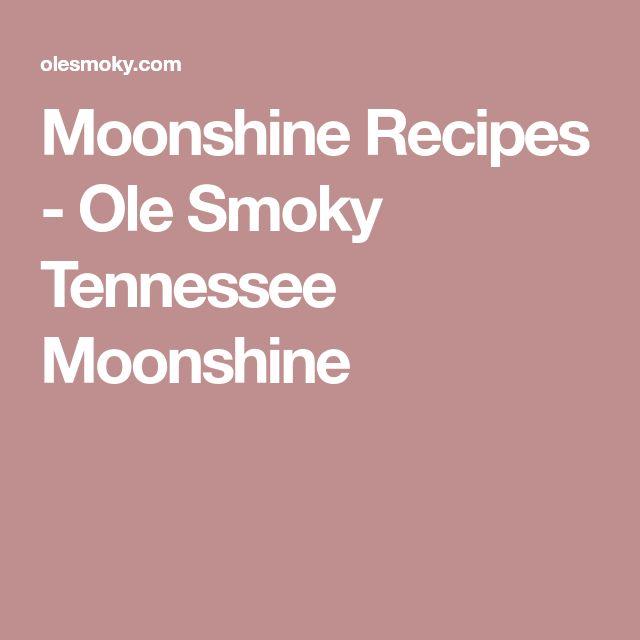 Moonshine Recipes - Ole Smoky Tennessee Moonshine