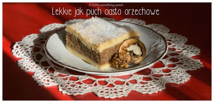 Sekrety Cookietki: Lekkie jak puch ciasto orzechowe