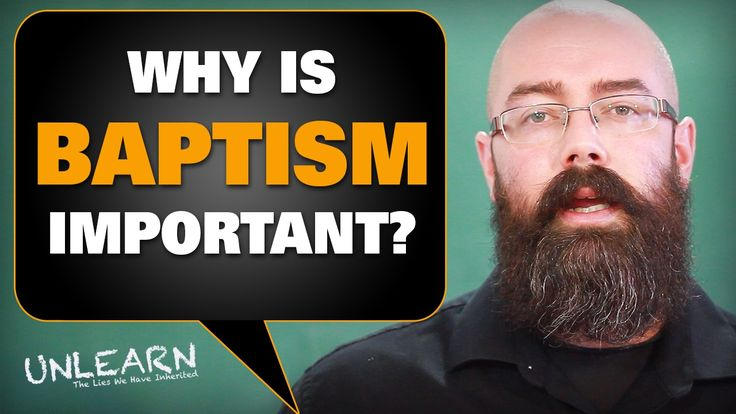 What is baptism and why is it so important? - UNLEARN the lies