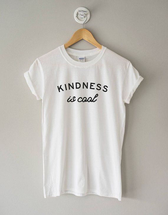 440fec9057 Kindness is Cool Shirt // Kindness Shirt // Kindness Gift // Be Kind Shirt  // Shirt with Sayings //