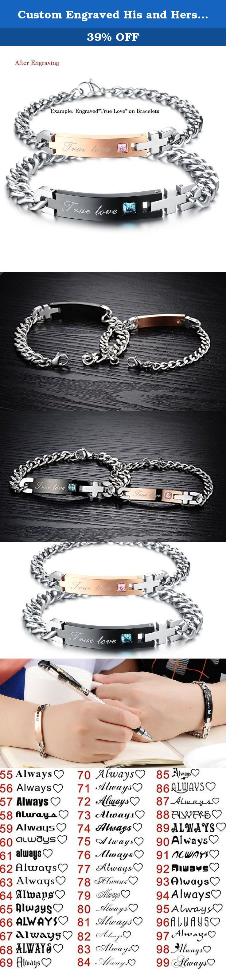 Custom Engraved His and Hers Matching Sets 316L Stainless Steel Bracelets Unique Anniversary Gift. Engraved your wedding anniversary date or your vows into the bracelets might be a good idea to make a special gift to him or her. These engraveble bracelets are with high polishing skills,which makes the bracelets more exquisite and generous.Get this unique gift to your other half. About Engraving: Both front and back sides could be engraved by free. Better to keep the characters within 15…
