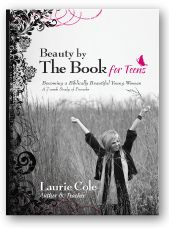 Beauty by The Book For Teens by Laurie Cole - FREE videos available!  Priority Ministries