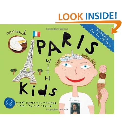 Fodor's Around Paris with Kids (Travel Guide)
