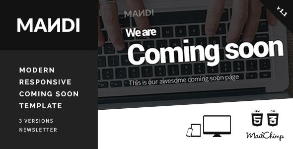 Mandi - Modern Responsive Coming Soon Template - Under Construction Specialty Pages