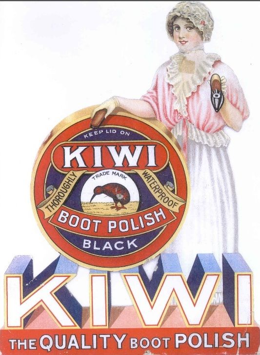 KIWI BOOT POLISH- The innovation with Kiwi was that it preserved shoe leather, made it shine, restored colour. and added suppleness and water resistance. Released in 1906, the Australian-made boot polish was considered the world's best, and Kiwi became and remains a market leader in the UK and USA. The inventor William Ramsay named it after his wife's country of origin.