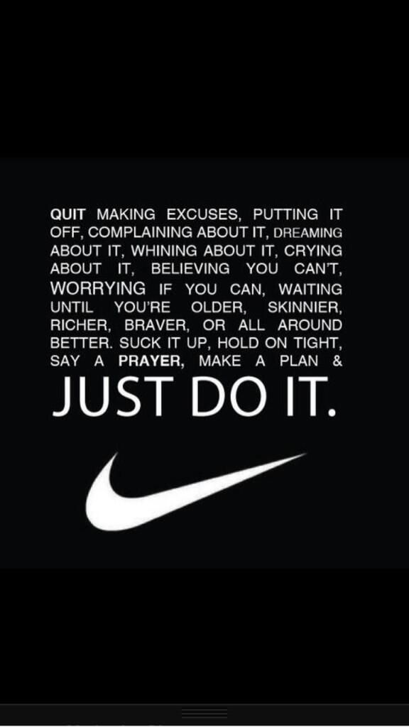 Just do it!  Fitness inspiration