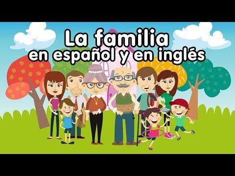 Canción de la familia en inglés y español - Canciones Infantiles - YouTube