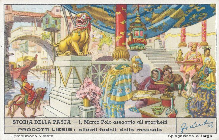 Marco Polo assaggia gli spaghetti, 1951; pubblicità estratto di carne Liebig, Londra; dalla serie di 6 figurine 'Storia della pasta'