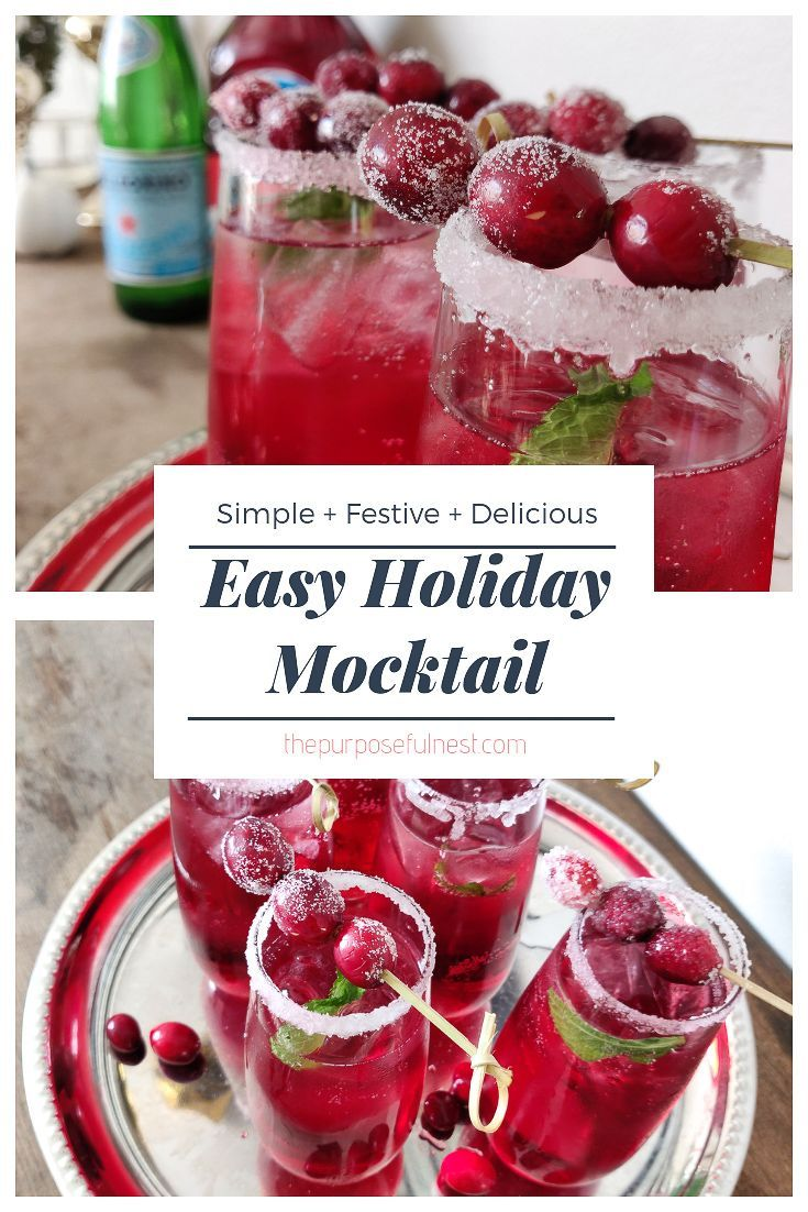 Here Is A Simple And Festive Holiday Mocktail Recipe To Get You Through The Holiday Season This Mo Holiday Mocktail Mocktails Christmas Drinks Alcohol Recipes