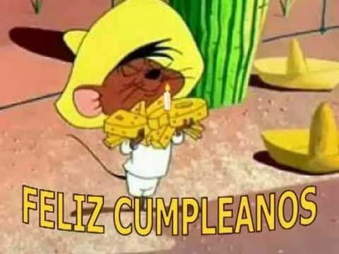 Happy Birthday, Speedy Gonzales Style! Feliz Cumpleaños!