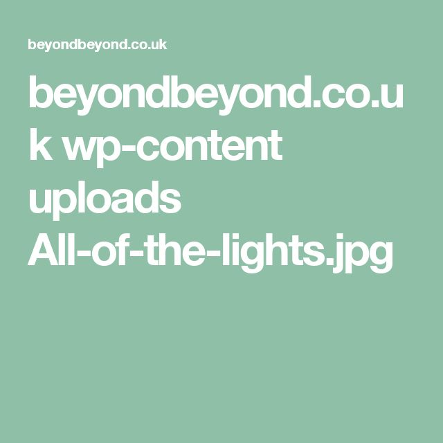 beyondbeyond.co.uk wp-content uploads All-of-the-lights.jpg