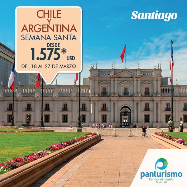 Del 18 al 27 de marzo de 2016 el plan es viajar a Chile y Argentina, dos hermosos países del cono sur. Llámanos en Cali al 668 2255 en Bogotá 606 9779 o a través de nuestra página web www.panturismo.com