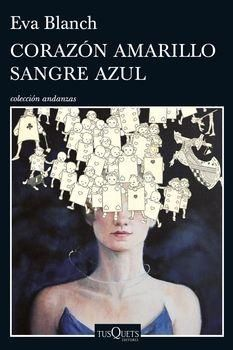 Corazón amarillo, sangre azul / Eva Blanch https://cataleg.ub.edu/record=b2173539~S1*cat La novela es el retrato de una creadora imprevisible y fascinante, y la crónica, desgarradora y tragicómica, de su declive, en una sucesión de episodios de demencia y lucidez, ternura y arrebato, iluminados por la esperanza de encontrar, en la literatura, la redención. #llengmodernes_feb16