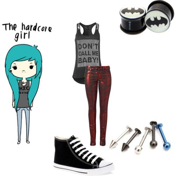 The Hardcore Girl - Polyvore