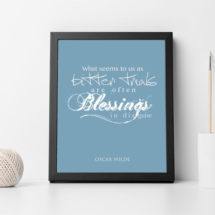 "Oscar Wilde Quote ""What Seems to Us As Bitter Trials"" Inspiring Wall Art Print, Typographic, Typography Poster, Illustration, Modern Home Décor"