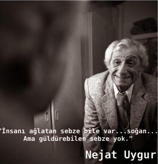 İnsanı ağlatan sebze bile var...Soğan... Ama güldürebilen sebze yok... - Nejat Uygur #sözler #anlamlısözler #güzelsözler #manalısözler #özlüsözler #alıntı #alıntılar #alıntıdır #alıntısözler