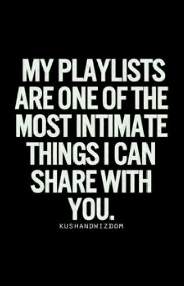 "Music:  ""My #playlists are one of the most intimate things I can share with…"