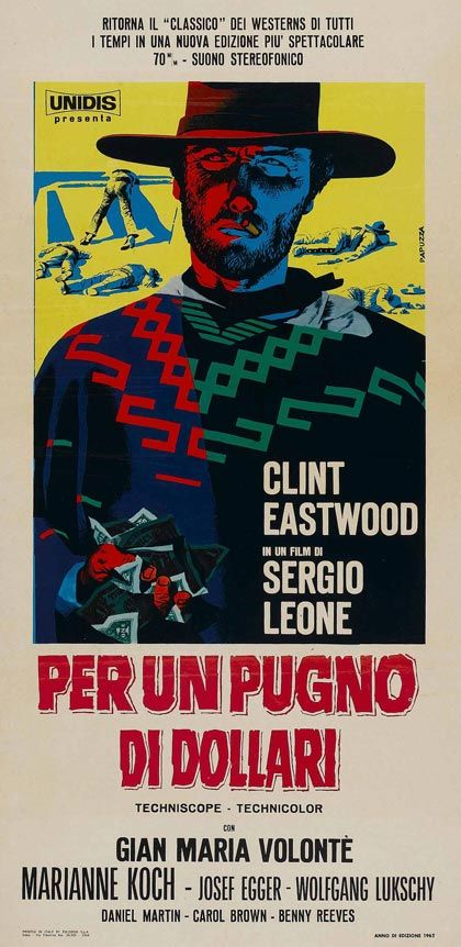 """Per un pugno di dollari"" (A Fistful of Dollars)is a 1964 spaghetti western film directed by Sergio Leone and starring Clint Eastwood."