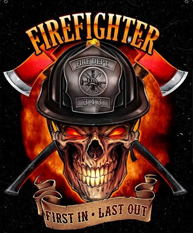 Fire Fighter Skull First In Last Out Feuerwehr