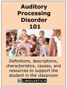 Teachers, parents and families can use this packet to educate themselves regarding their student or family members communication difficulties. This packet includes definitions anddescriptions of Auditory Processing Disorder, as well as information on resources and support groups in their community.Speech-language pathologists and students of communication disorders can use this packet to share information with clients in schools and clinics.