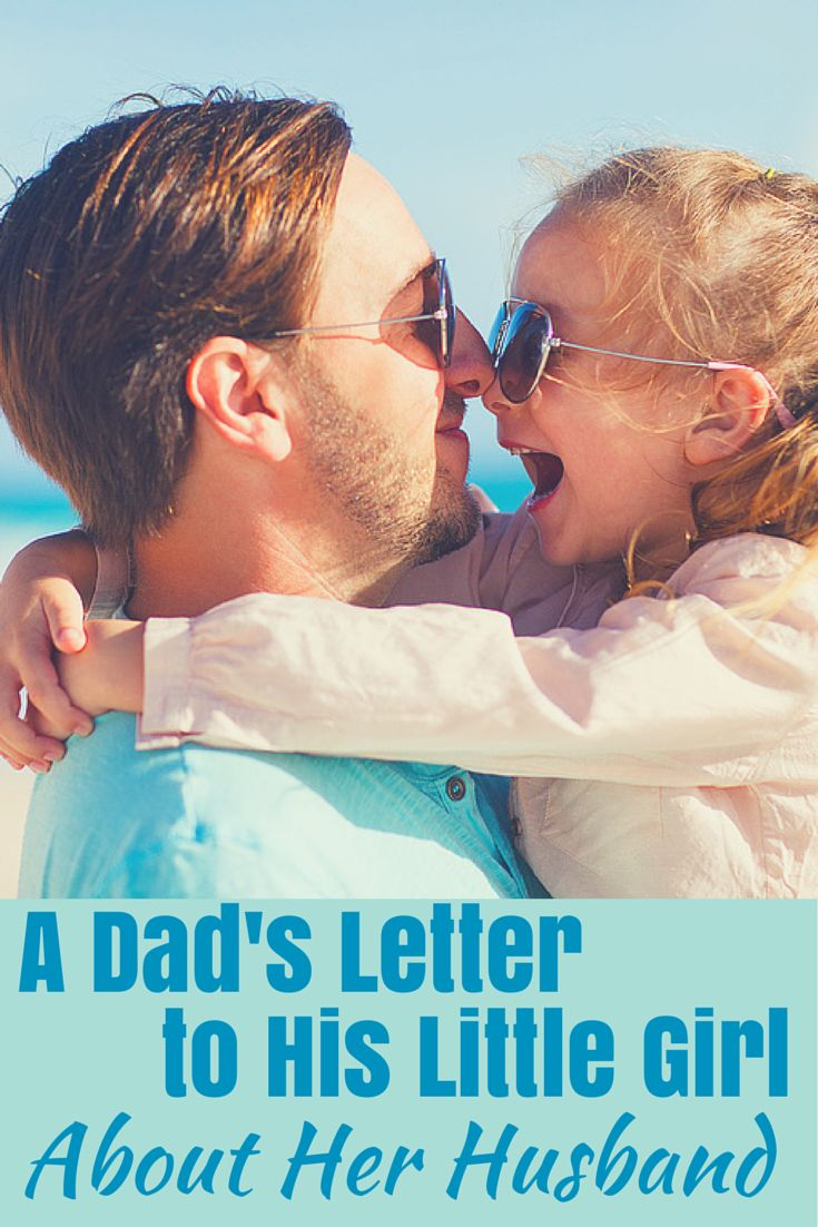 A Dads Letter To His Daughter About Men Its Not Your Job To Keep