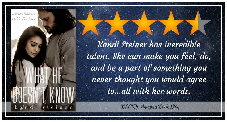 Release Blitz With Review: What He Doesn't Know by Kandi Steiner – Naughty Book Blog
