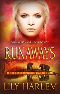 eBook Review: Runaways (The Challenge #3) by Lily Harlem (@lily_harlem) #reverseharem #whychoose