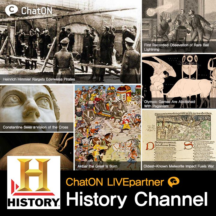 [ChatON LIVEpartner] History channel /  We introduce you the 'ChatON LIVEPartner – History channel' History channel is the leading destination for award winning, original, non-fiction series and special issues. Through ChatON LIVEpartner 'History Channel', keep up with Historic issues, special issues, and games of 'History channel'. History Channel은 멀티 플렛폼을 통해 실감 형 논픽션 시리즈 제공하는 역사 채널입니다. ChatON LIVEpartner History channel을 통해서 History channel의 역사 관련 이슈, 특집다큐 소식을 실시간으로 받아보세요!