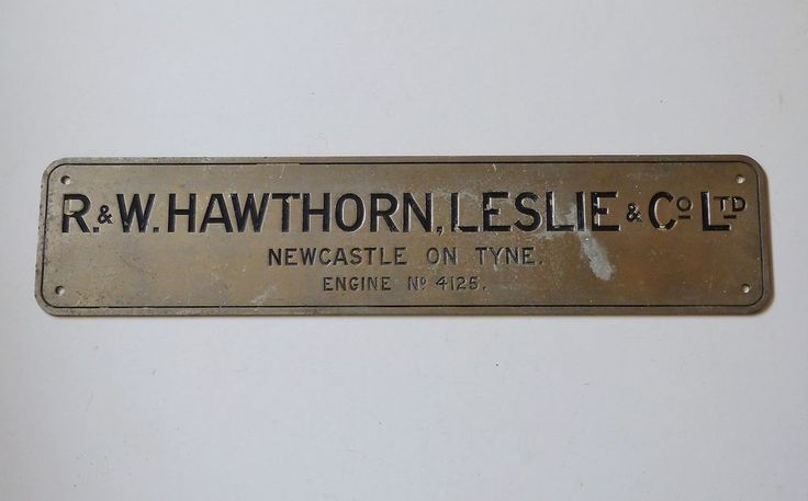 RARE R.& W. HAWTHORN & LESLIE STEEL ENGINE NO. 4125 PLATE PLAQUE SHIPPING TRAINS
