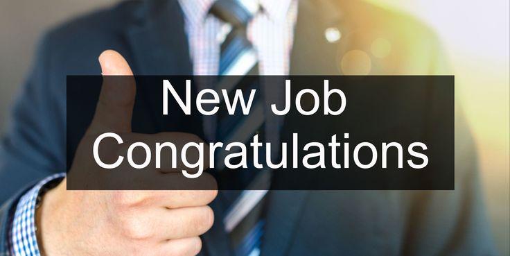 Congratulations Quotes New Job Position: Best 25+ New Job Congratulations Ideas On Pinterest