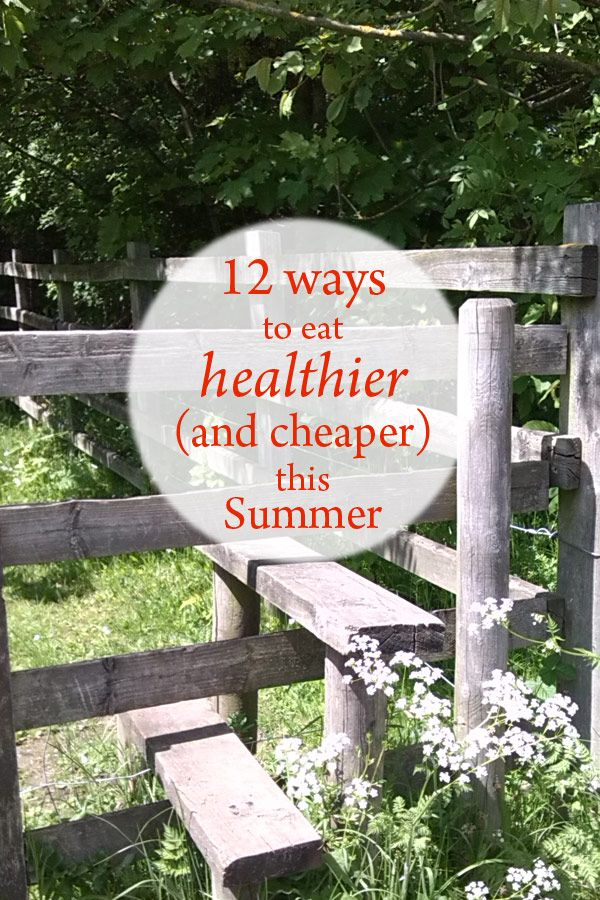 12 easy ways to eat healthier (and cheaper) this Summer: http://bit.ly/29zUUVe
