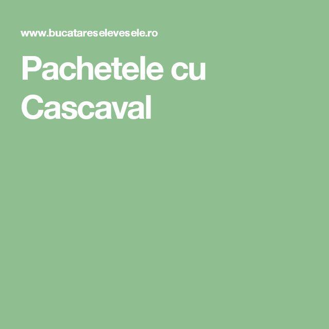 Pachetele cu Cascaval