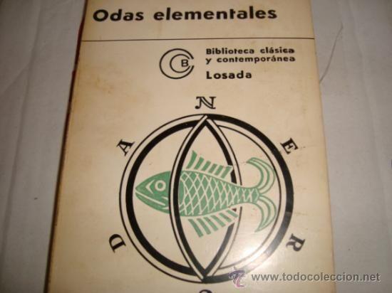 ODAS ELEMENTALES DE PABLO NERUDA,EDITORIAL LOSADA:ODAS ELEMENTALE - Foto 1