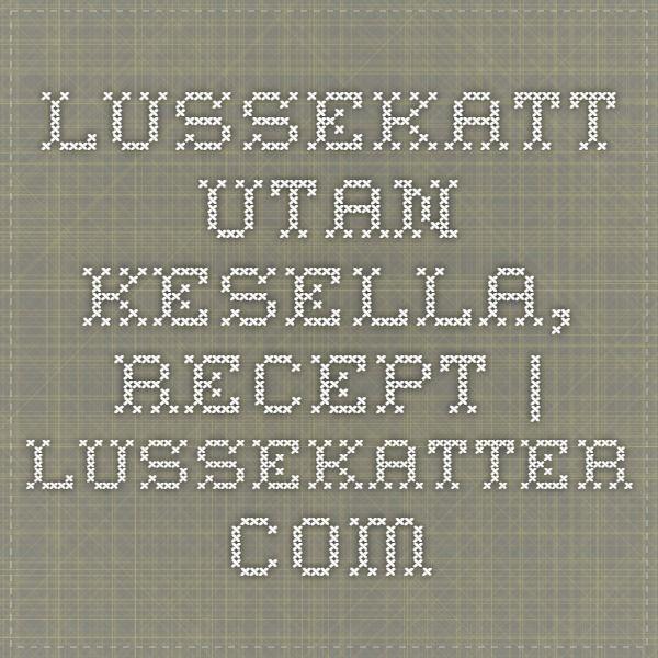 Lussekatt utan kesella, recept | Lussekatter.com
