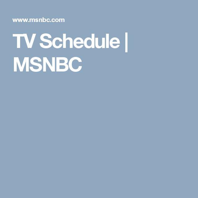 TV Schedule   MSNBC